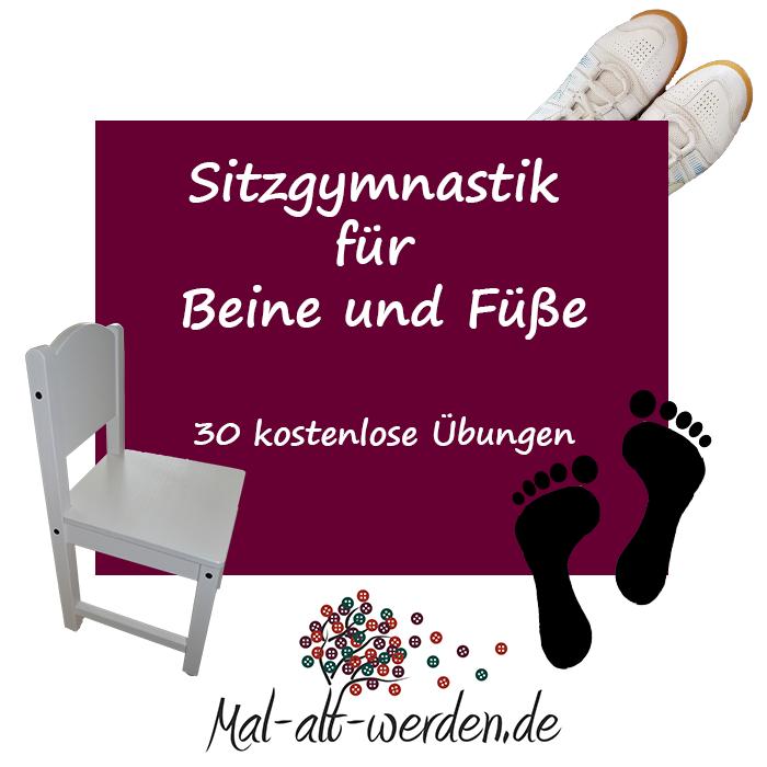 Sitzgymnastik- Übungen für Beine und Füße