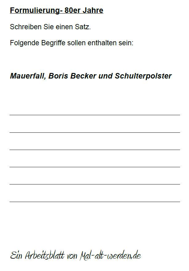 """Arbeitsblatt- """"Formulierung"""" zum Thema 80er Jahre"""