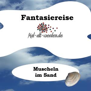 Fantasiereise Muscheln