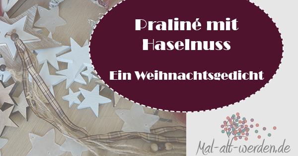 Praliné mit Haselnuss. Ein Weihnachtsgedicht zum Mitsprechen